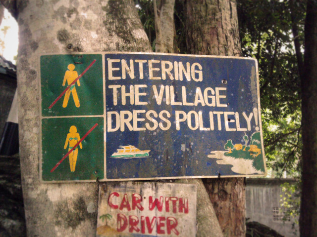 entering the village dress politely